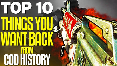 "Top 10 ""Things That Should Be Brought Back"" from COD HISTORY (Top 10 - Top Ten) Call of Duty"