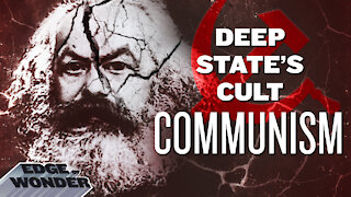 WHY COMMUNISM IS THE DEEP STATE'S MIND CONTROL CULT