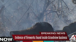 Evidence of fireworks found inside Grandview business - Video