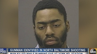 Gunman identified in gas station shooting on York Road - Video