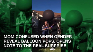Mom Confused When Gender Reveal Balloon Pops, Opens Note to the Real Surprise - Video