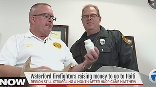 Waterford firefighters raising money for medical mission trip to Haiti after Hurricane Matthew - Video