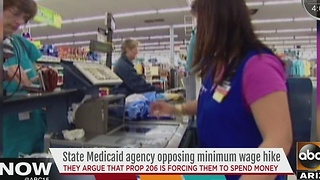 State's Medicaid agency against minimum wage hike - Video
