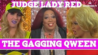 Judge Lady Red: Shade or No Shade S2E4: Case of The Gagging Qween - Video