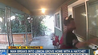 Grandmother speaks about Lemon Grove home broken into with a hatchet - Video