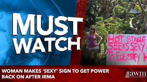Woman makes 'sexy' sign to get power back on after Irma