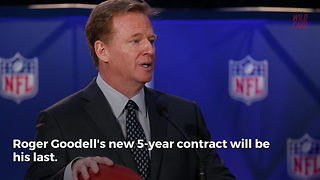 NFL Reveals This Is Roger Goodell's Last Contract - Video