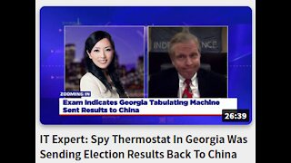 IT Expert: Spy Thermostat In -Georgia Was Sending Election Results Back To China