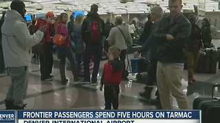 Frontier passengers spend five hours on tarmac - Video