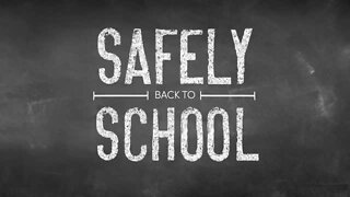 Safely back to school: Child care as get ready to go back to school