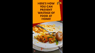 Top 3 Smart Ways To Reduce Food Wastage At Home *