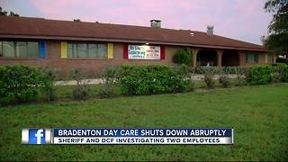 Bradenton day care shuts down abruptly - Video
