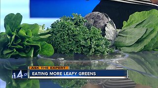 Ask the Expert: Eating more leafy greens