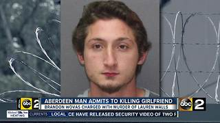 Aberdeen man admits to killing girlfriend, leaves body in Harford County park - Video