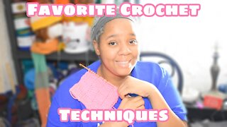 Vlogust Day 17 Favorite Crochet Techniques