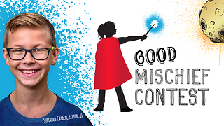 The Good Mischief Contest  - Video