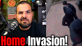Understanding a Home Invasion!