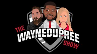 Official Daily LIVE STREAM — Wayne Dupree Podcast