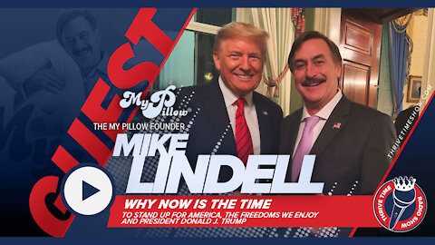 Mike Lindell | The My Pillow Founder | Now Is The Time To Stand Up For America
