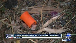 Human waste, used needles pile up outside Denver homes - Video