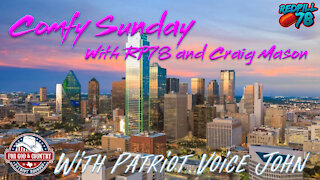 Patriot Voice John joins RedPill78 & Craig Mason on Comfy Sunday