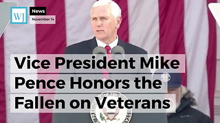 Vice President Mike Pence Honors the Fallen on Veterans Day with More than Words - Video
