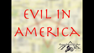 Evil and Fear in America