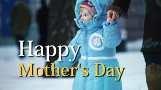 Happy Mother's Day! - Greeting 2 - Video
