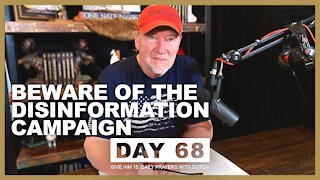 Beware of the Disinformation Campaign | Give Him 15: Daily Prayer with Dutch Day 68