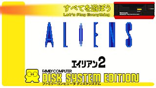 Let's Play Everything: Aliens - Alien 2