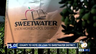 County to vote on Sweetwater Union High School District loan