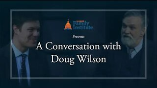 An Interview with Pastor Douglas Wilson