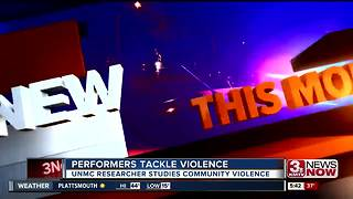 Performers tackle community violence - Video