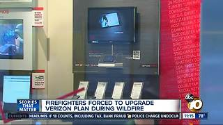 Firefighters forced to upgrade Verizon plan during wildfire