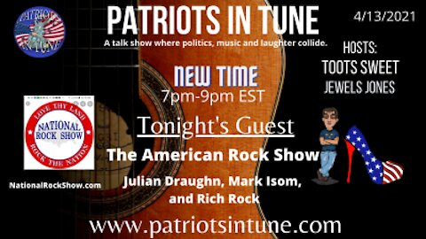 PATRIOTS IN TUNE show #344: AMERICAN ROCK SHOW w/Mark Isom & Rich Rock 4-13-2021