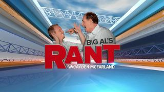 The Rant: Cayden and Big Al preview a high stakes showdown in Bedlam. - Video