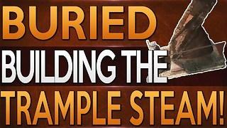Black Ops 2 Zombies How To Build The Trample Steam on Buried  - Video