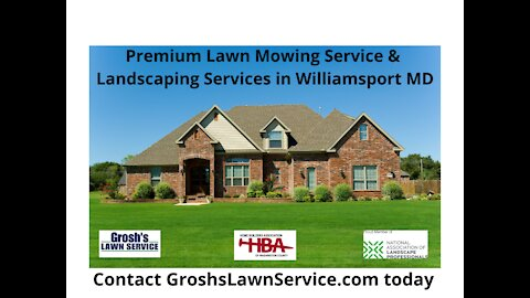 Lawn Mowing Service Williamsport MD Premium Landscaping Services