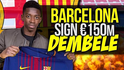 OFFICIAL: Barcelona CONFIRM Signing Of Ousmane Dembele For €150M! | #VFN