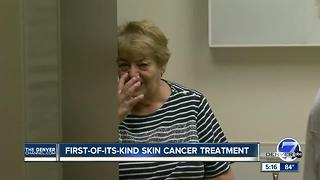 First-of-its- kind skin cancer treatment