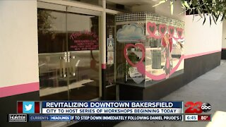 Downtown revitalization workshop hosted by the City of Bakersfield