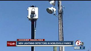 Noblesville installs 9 lightning detectors to enhance severe weather safety - Video