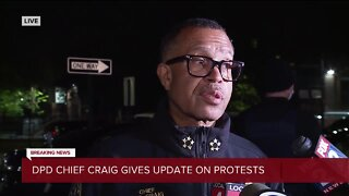 Chief Craig gives update on Saturday night protests