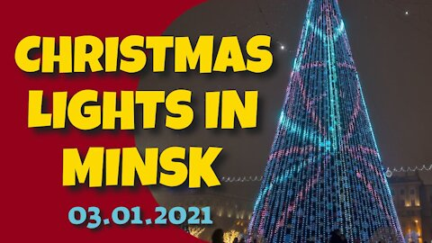 CHRISTMAS LIGHTS AT NIGHT IN MINSK - 3RD JANUARY 2020