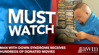 Man with Down Syndrome Receives Hundreds of Donated Movies - Video