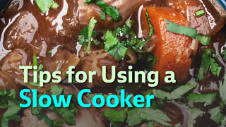 Tips for Using a Slow Cooker - Video