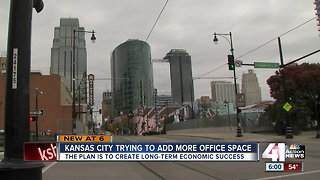 Kansas City trying to add more office space downtown