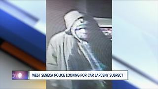 West Seneca Police looking for car larceny suspect