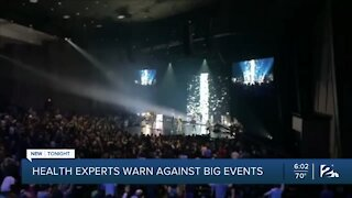 Health experts warn against big events