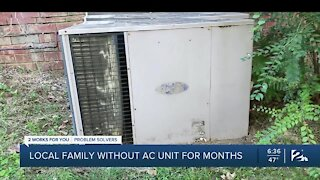 Local family without AC unit for months